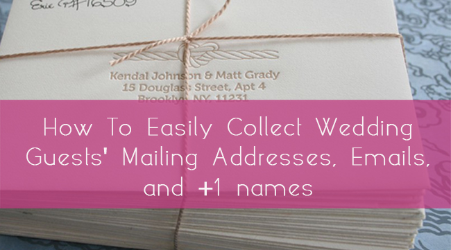 how to easily collect wedding guests mailing addresses and emails glosite